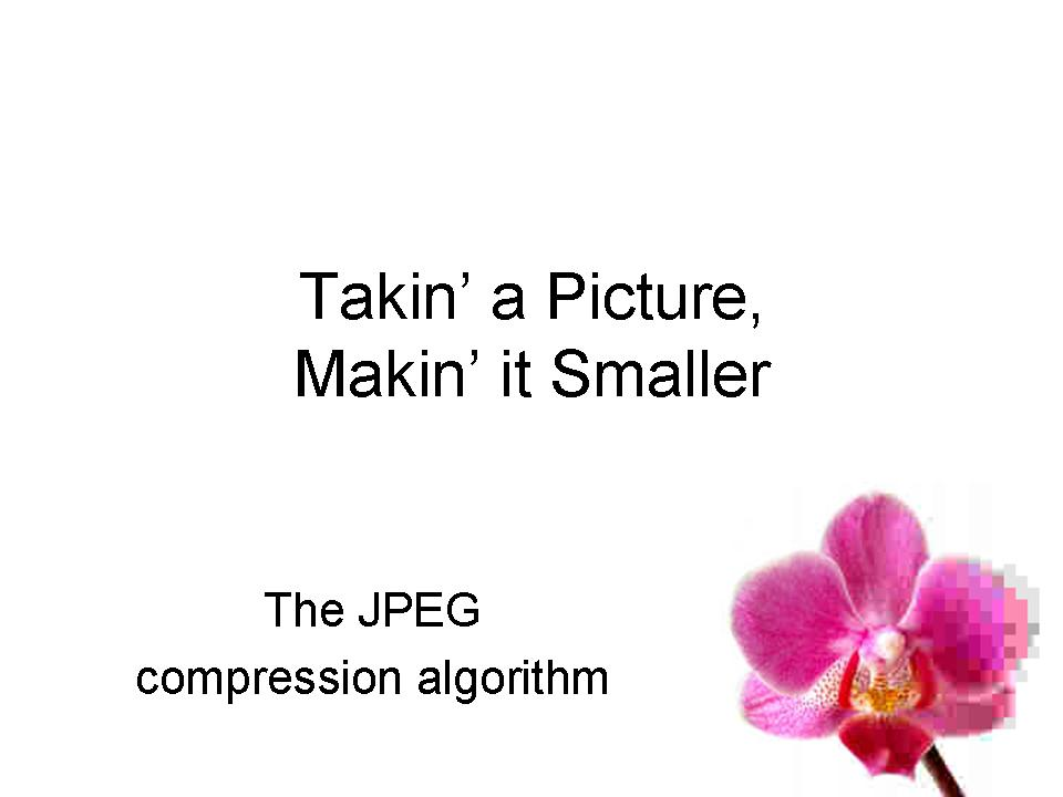 jpeg compression thesis This compression scheme is lossy: the reconstructed document image is slightly different from the original image due to the pattern matching and substitution process this algorithm can be made lossless by coding the difference between the original image and the reconstructed image.
